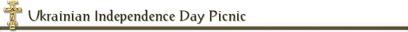 Ukrainian Independence Day Picnic